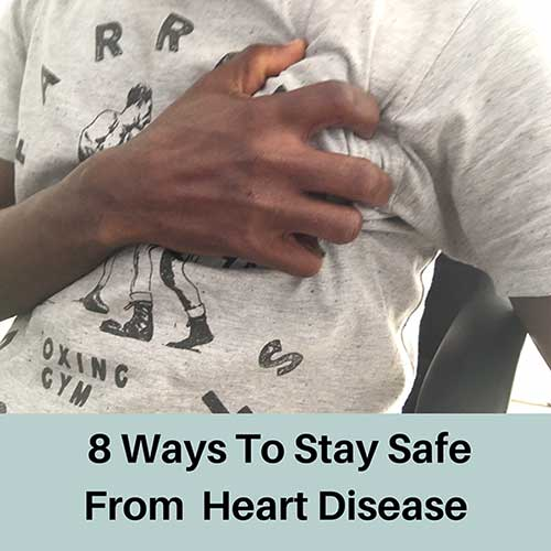 How to stay safe from Heart disease