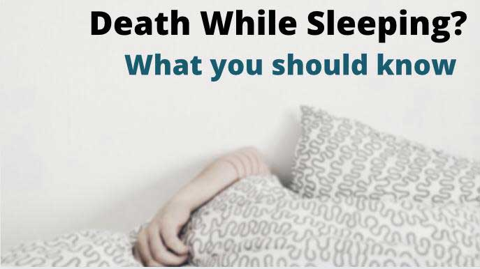 death while sleeping causes and risk factors